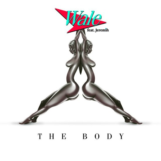 WALE JEREMIH THE BODY