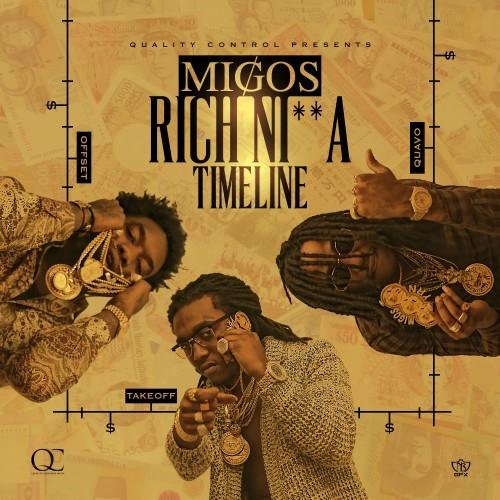 MIGOS RICH NIGGA TIMELINE